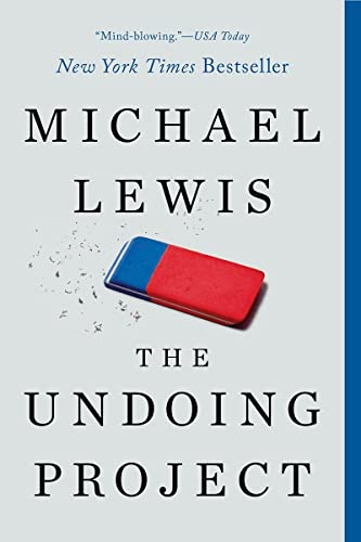 9780393354775: The Undoing Project: A Friendship That Changed Our Minds