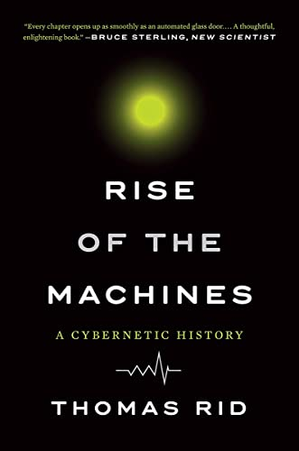 9780393354959: Rise of the Machines: A Cybernetic History