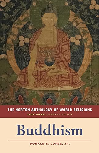 9780393354997: The Norton Anthology of World Religions: Buddhism
