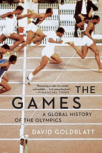 9780393355512: The Games: A Global History of the Olympics