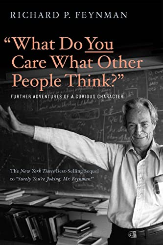 9780393355642: What Do You Care What Other People Think?: Further Adventures of a Curious Character