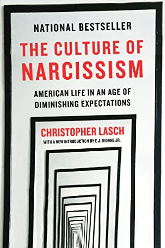9780393356175: The Culture of Narcissism: American Life in an Age of Diminishing Expectations