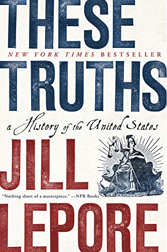 9780393357424: These Truths: A History of the United States