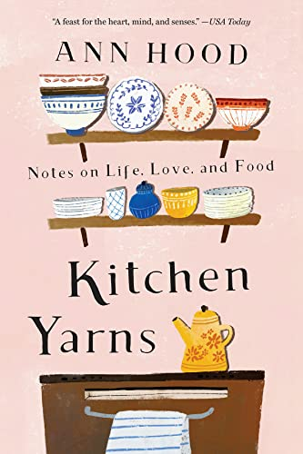 9780393357530: Kitchen Yarns: Notes on Life, Love, and Food