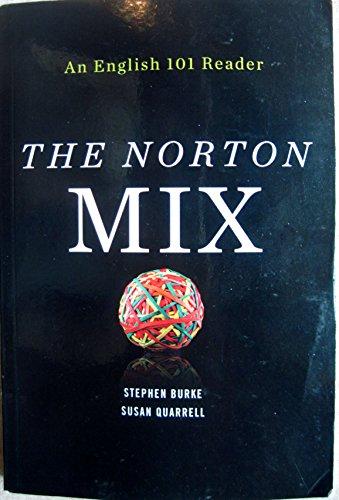 9780393519280: The Norton Mix An English 101 Reader