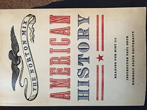 9780393520637: The Norton Mix: American History (Paul Geck HSU)