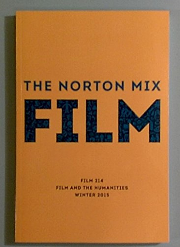 9780393521122: The Norton Mix Film - Film 2014, Film and the Humanities, winter 2015 (UIS)