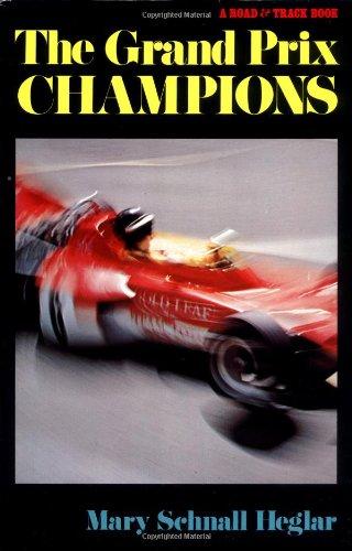 Grand Prix Champions: Heglar, Mary S.