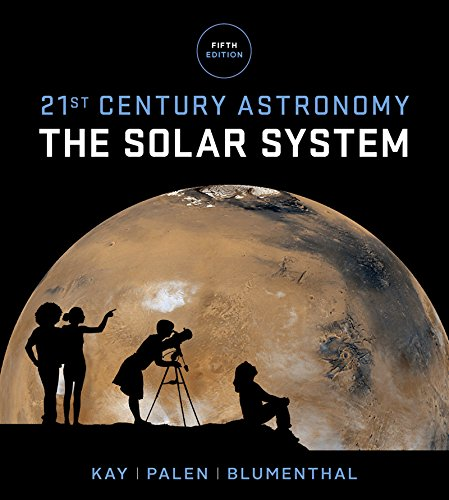 9780393603347: 21st Century Astronomy: The Solar System (Fifth Edition) (Vol. 1)