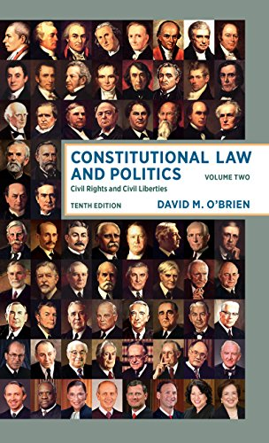 9780393603521: Constitutional Law and Politics: Civil Rights and Civil Liberties (Tenth Edition) (Vol. Volume 2)