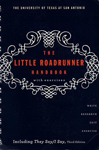 The Little Roadrunner Handbook with Exercises Custome ed. The University of Texas at San Antonio