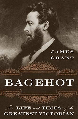 9780393609196: Bagehot: The Life and Times of the Greatest Victorian