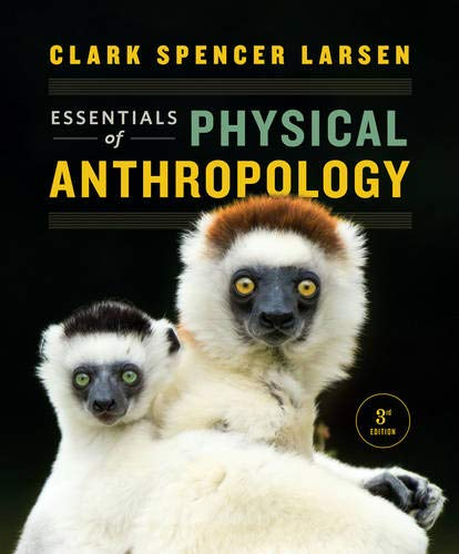 9780393612264: Essentials of Physical Anthropology (Third Edition)
