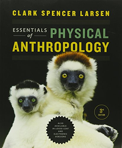Essentials of Physical Anthropology and Laboratory Manual: Sabrina C Agarwal,