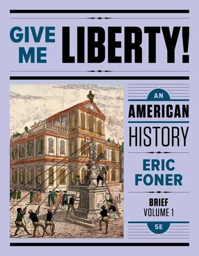 9780393614152: Give Me Liberty!: An American History (Brief Fifth Edition) (Vol. Volume One)
