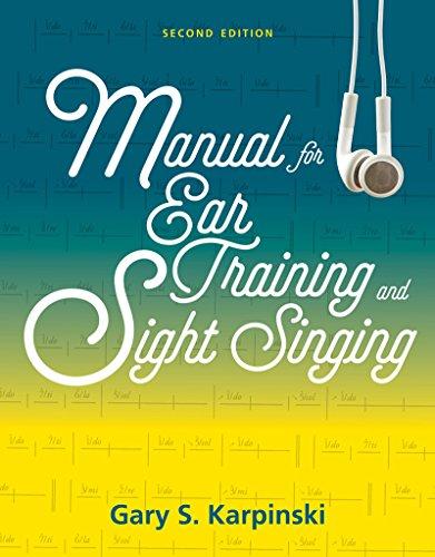 Manual for Ear Training and Sight Singing: Karpinski, Gary S.