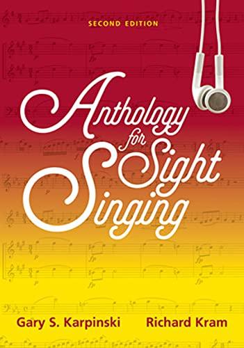 Anthology for Sight Singing (Second Edition): Karpinski, Gary S.