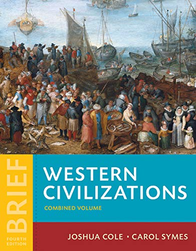 9780393614879: Western Civilizations: Their History & Their Culture