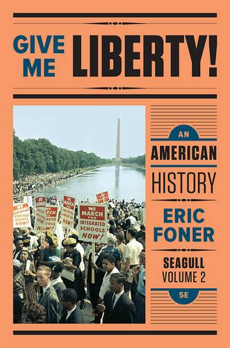 9780393615654: Give Me Liberty!: An American History (Seagull Fifth Edition) (Vol. 2)