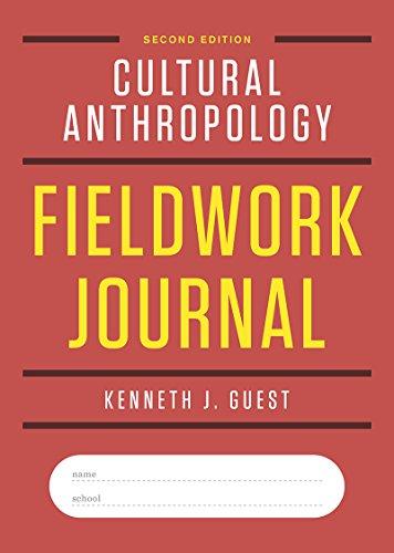 9780393616903: Cultural Anthropology Fieldwork Journal (Second Edition)