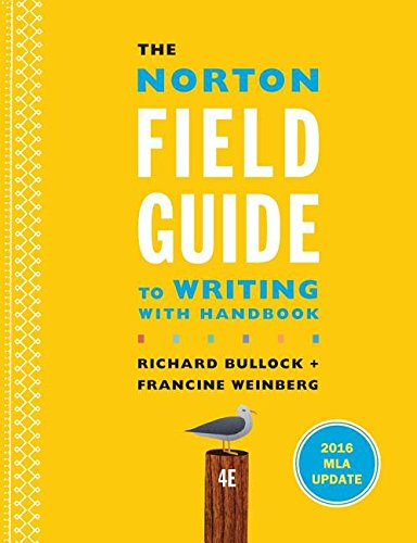 9780393617382: The Norton Field Guide to Writing with 2016 MLA Update: with Handbook (Fourth Edition)