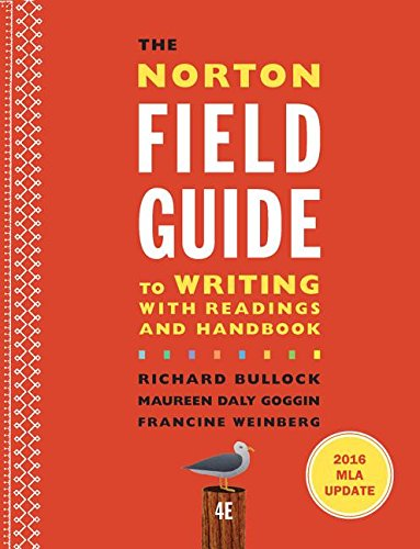 9780393617399: The Norton Field Guide to Writing with 2016 MLA Update: with Readings and Handbook (Fourth Edition)