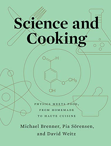 9780393634921: Science and Cooking: Physics Meets Food, from Homemade to Haute Cuisine