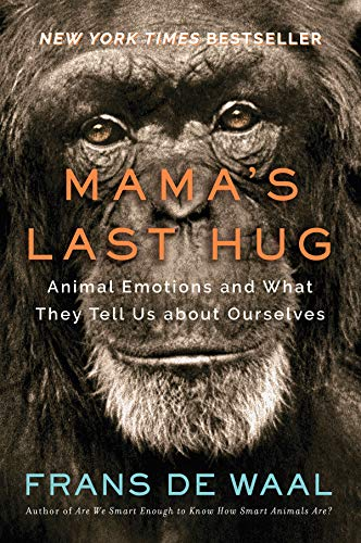 9780393635065: Mama's Last Hug: Animal Emotions and What They Tell Us about Ourselves