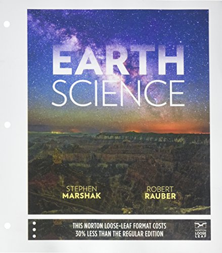 Earth Science: The Earth, The Atmosphere, and Space: Stephen Marshak
