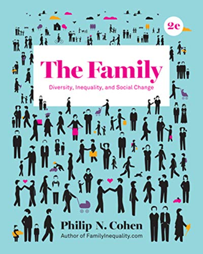 9780393639322: The Family: Diversity, Inequality, and Social Change (Second Edition)