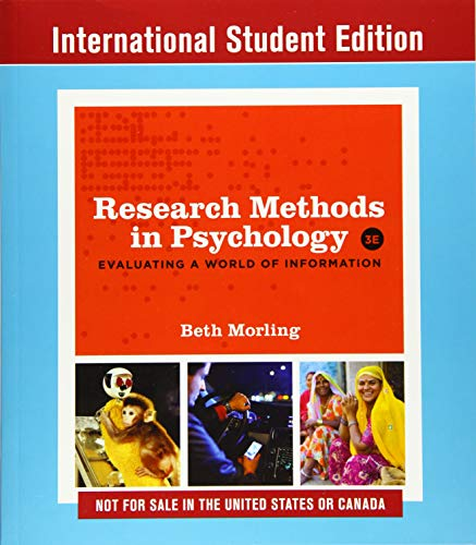 9780393643602: Research Methods in Psychology: Evaluating a World of Information