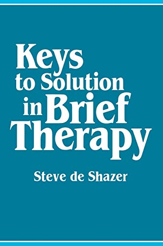 9780393700046: Keys to Solution in Brief Therapy