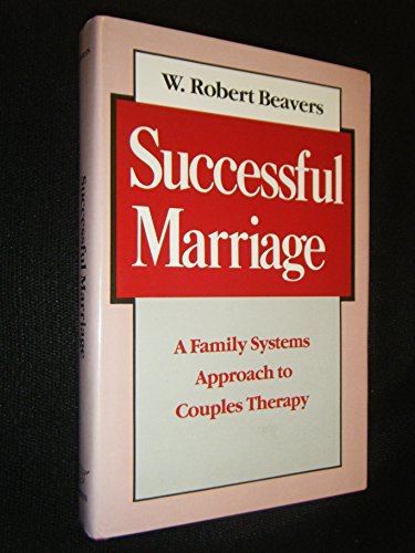 9780393700060: Successful Marriage: A Family Systems Approach to Couple Therapy (A Norton Professional Book)