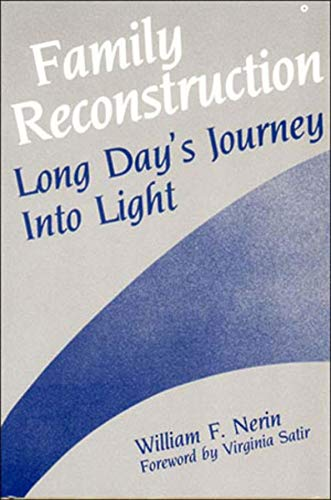 Family Reconstruction: Long Day's Journey into Light: William F. Nerin