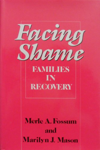 9780393700275: Facing Shame, Families in Recovery