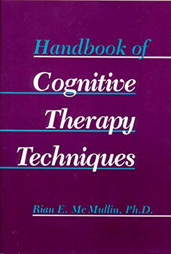 9780393700350: Handbook of Cognitive Therapy Techniques (Norton Professional Book)