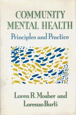 9780393700602: Community Mental Health: PRINCIPLES & PRACTICE