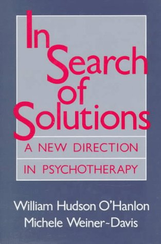 9780393700619: In Search of Solutions: A New Directions in Psychotherapy