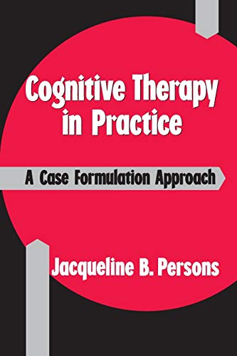 9780393700770: Cognitive Therapy in Practice: A Case Formulation Approach