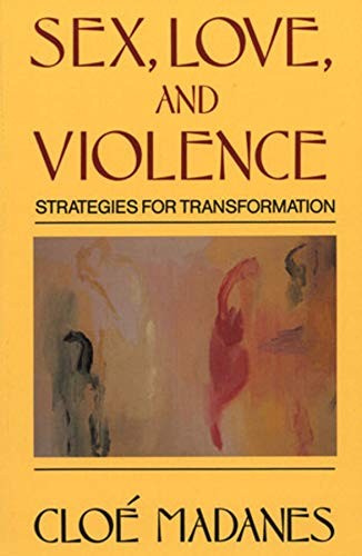9780393700961: Sex, Love, and Violence: Strategies for Transformation