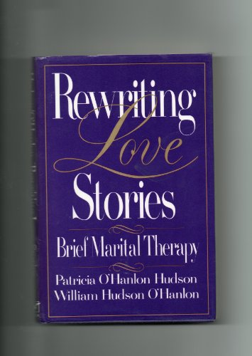 9780393701258: Rewriting Love Stories: Brief Marital Therapy