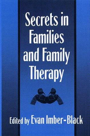 Secrets in Families and Family Therapy: Imber-Black, Evan