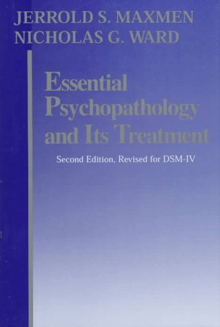 Essential Psychopathology And Its Treatment : Second Edition Revised For Dsm-Iv