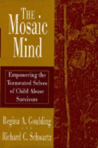 9780393701784: The Mosaic Mind: Empowering the Tormented Selves of Child Abuse Survivors