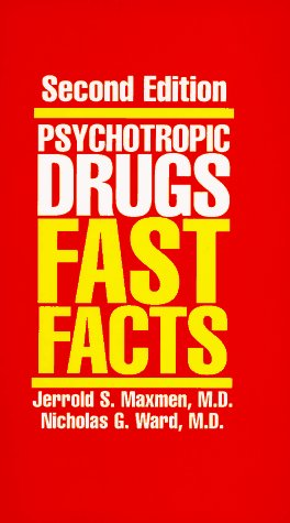 Psychotropic Drugs: Fast Facts (Norton Professional Books): Maxmen, Jerrold S.,