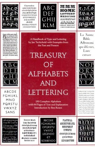 Treasury of Alphabets and Lettering: A Source: Jan Tschichold (1902-1974).