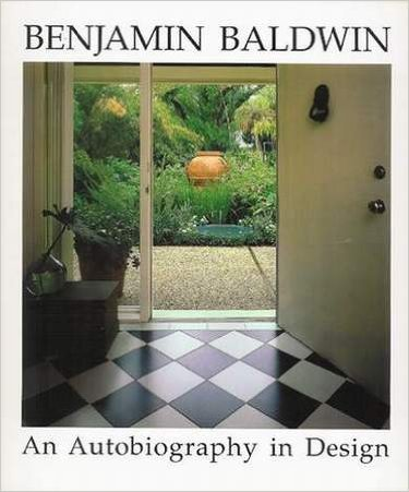 AN AUTOBIOGRAPHY IN DESIGN. Foreword by Michael: Baldwin, Benjamin.