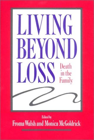 9780393702033: Living Beyond Loss Death in Family (A Norton professional book)