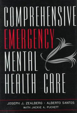 Comprehensive Emergency Mental Health Care: Joseph Zealberg