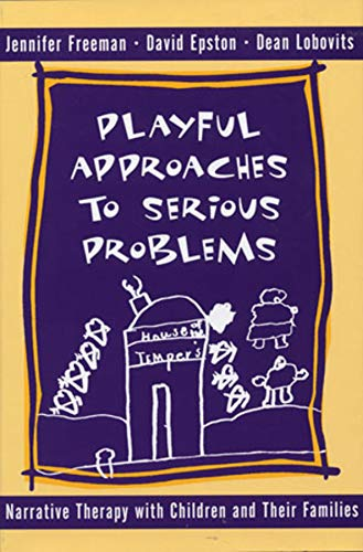 9780393702293: Playful Approaches to Serious Problems - Narrative Therapy with Children & their Families